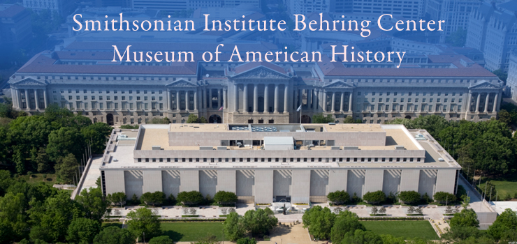 Behring Center for American Studies Smithsonian Institute